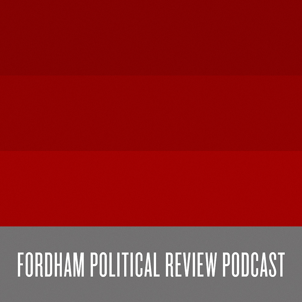 Fordham Political Review Podcast